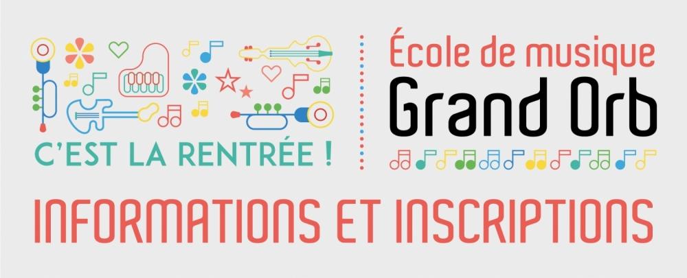 École de musique Grand Orb: inscriptions